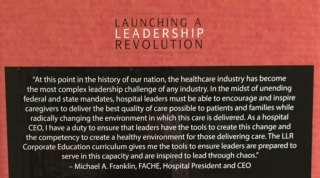 Quote by CEO Michael Franklin of Atlantic General Hospital on the back of the LLR Corporate Program box